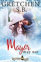 6 Mayor May Not.jpg