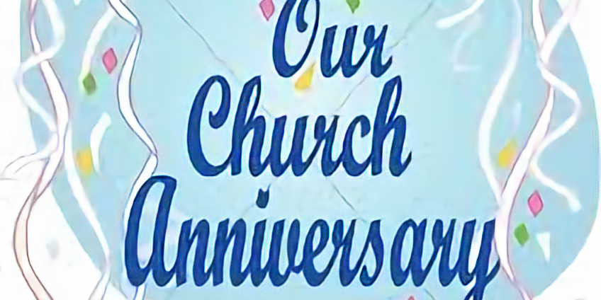 Church Anniversary Service: Come Celebrate 61 Years of Service
