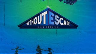 """""""Without Escape"""""""