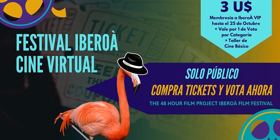 TICKETS PARA EL PÚBLICO:        Sala de Cine Virtual del Festival IberoÀ y Membresía IberoÀ VIP