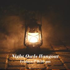 Night Owls Hangout