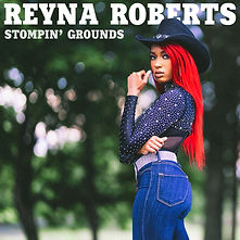 Reyna Roberts Stompin' Grounds Cover.jpg