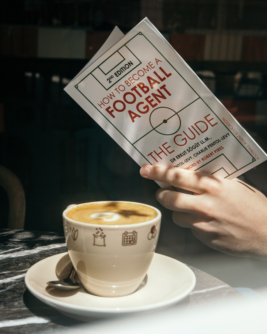 How to Become a Football Agent: The Guide - 2nd Edition