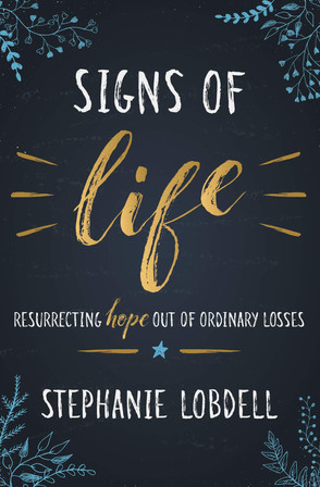 """Pastor Stephanie Lobdell publishes book """"Signs of Life"""""""