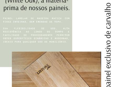 LisOak, Carvalho Branco (White Oak), a matéria-prima de nossos paineis.