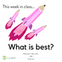 This week in class: What is best?