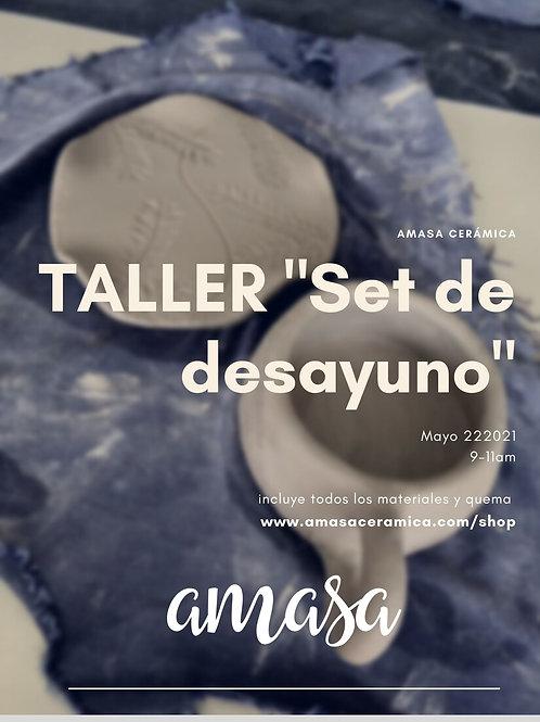 """Taller """"Set desayuno"""" 22 Mayo (NUEVA FECHA)"""