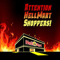 First Impressions: Attention Hellmart Shoppers!