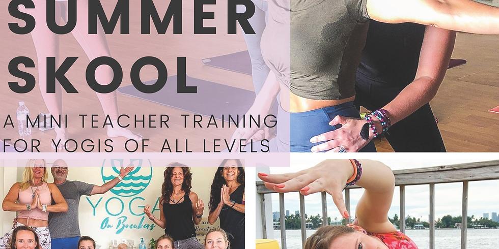 Summer Skool: A Mini Teacher Training