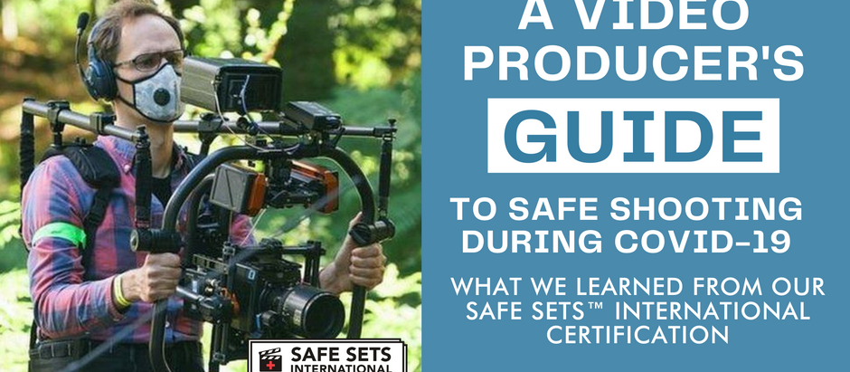 A Video Producer's Guide to Safe Shooting