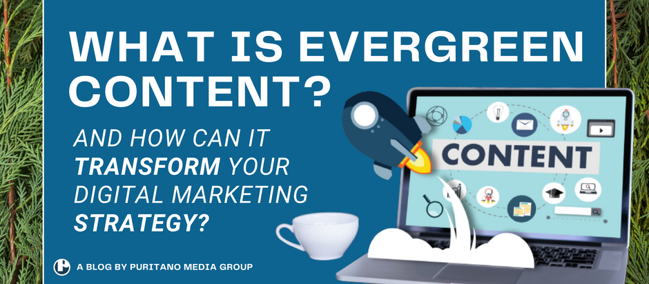 What is Evergreen Content and How Can it Transform your Digital Marketing Strategy?