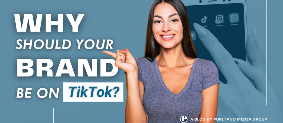 Why Should Your Brand be on TikTok?