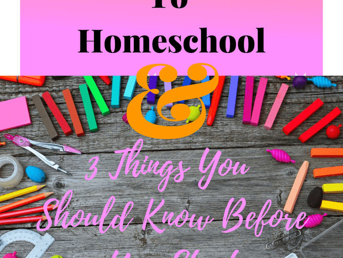 Why I Decided To Homeschool & 3 Things You Should Know Before You Start
