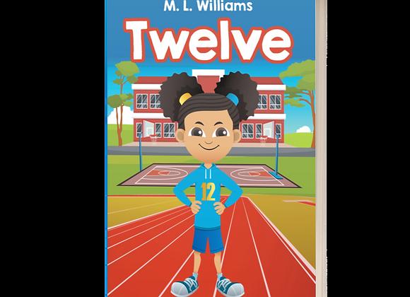 """Twelve"" (Autographed Copy)"