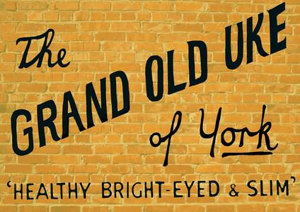 The Grand Old Uke of York
