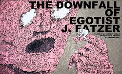 Poster: The Downfall of Egotist J. F