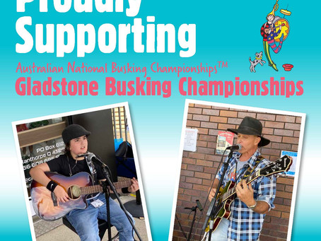 Gladstone Airport proudly supports the Australian National Busking Championships - Saturday, 24 July