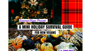 Surviving The Holiday Season: A Guide for New Vegans