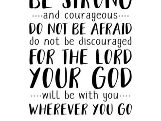 Word of Encouragement - Be Strong & Courageous
