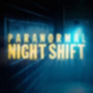 Paranormal_Night_Shift.jpg