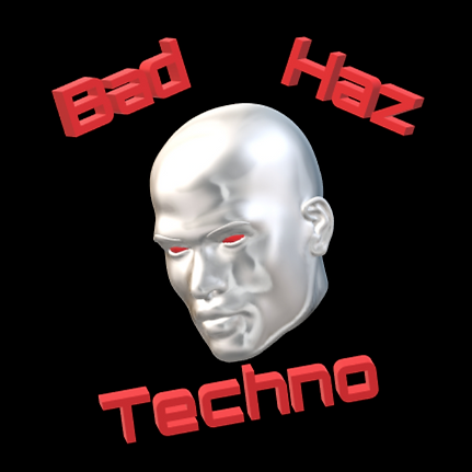 Bad Haz Techno