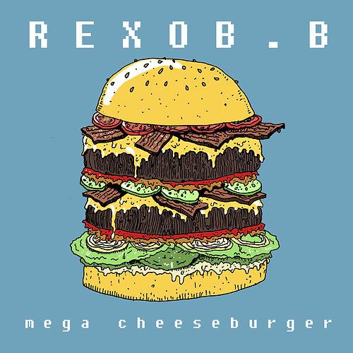 Rexob b - Mega cheeseburger.jpg