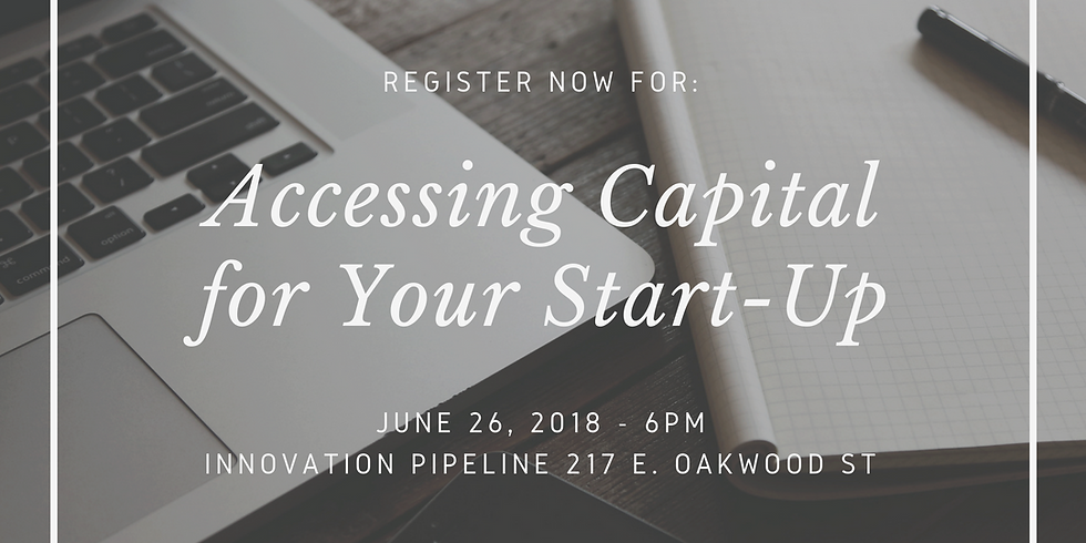 Accessing Capital for Your Start-Up