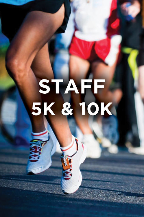 STAFF 5K & 10K REGISTRATION
