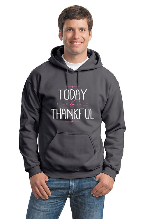 today be thankful hoodie - charcoal