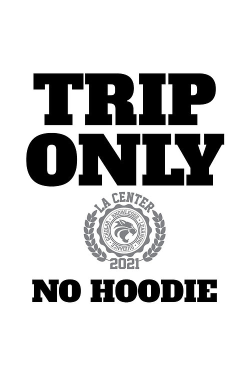 TRIP ONLY