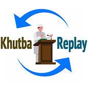 khutba replay.jpg