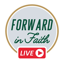 forward in faith(1).png