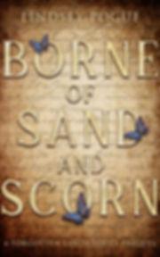 Borne of Sand and Scorn prequel novella