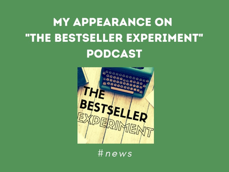 """My Appearance On """"The Bestseller Experiment"""" Podcast 🎙️"""