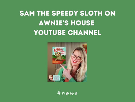 Sam The Speedy Sloth on Awnie's House YouTube Channel