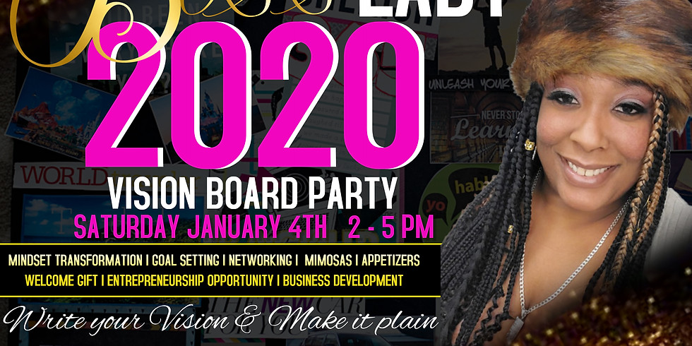 BOSS LADY 2020 VISION BOARD PARTY