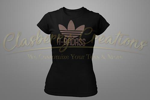 A-Badass- Ladies Bling T-shirt Size Small - 3XL