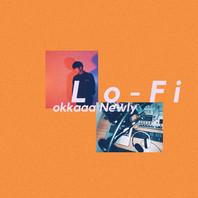 Lo - Fi (Newly remix)