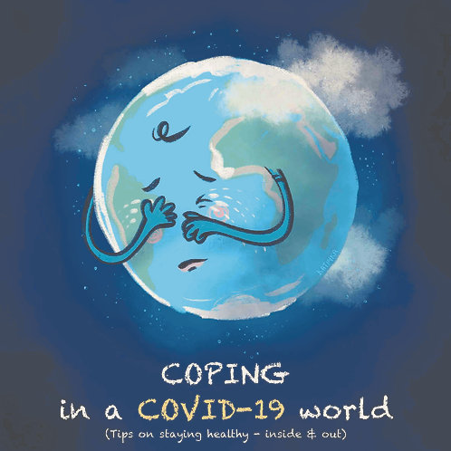 Coping in a Covid-19 world
