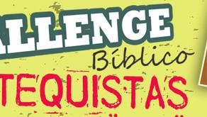 CHALLENGE BÍBLICO PARA CATEQUISTAS