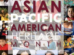 Asian Pacific Heritage Month - May, 2018