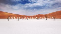 UNDISTURBED PLACES