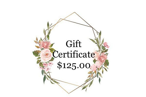 Gift Certificate - $125.00
