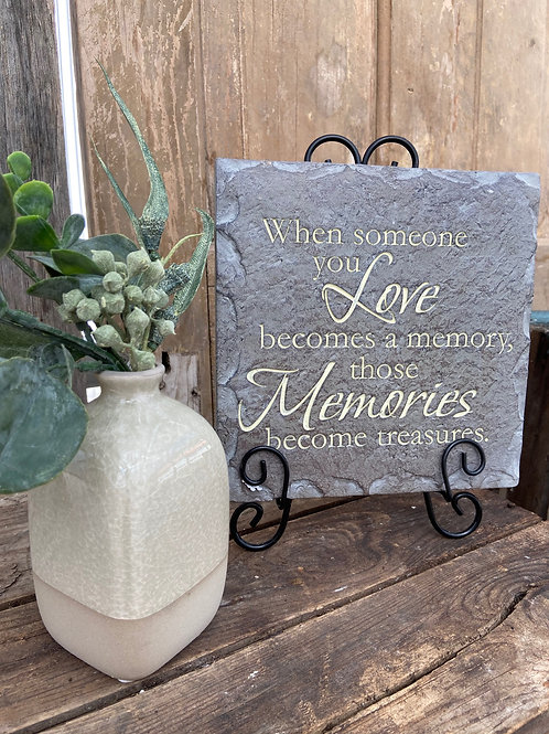 Someone you Love Becomes a Memory Plaque