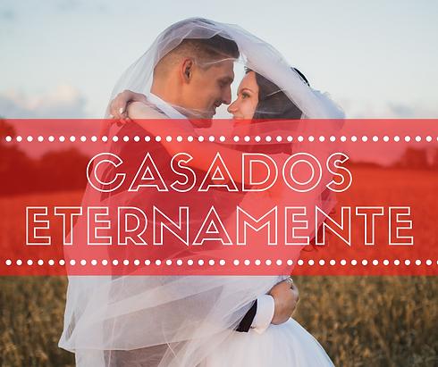 CASADOS ETERNAMENTE.png