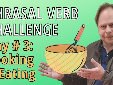 Learn English Phrasal Verbs about Cooking and Eating