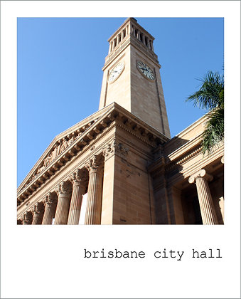 postcard | brisbane city hall {BNE103}