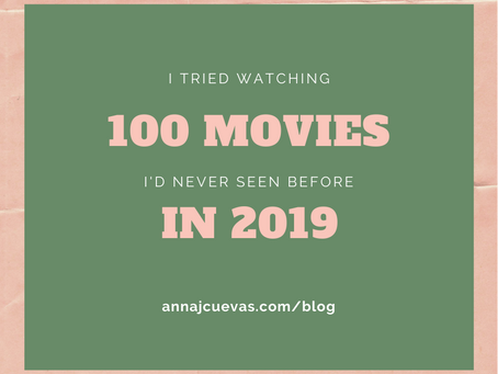 I Tried Watching 100 Movies I'd Never Seen Before in 2019