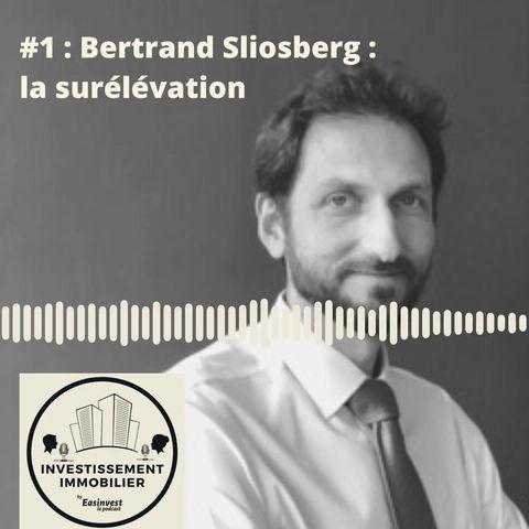 Easinvest, le podcast : #1 la surélévation