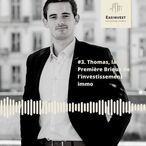 Podcast #3 : Thomas et le crowdfunding immobilier